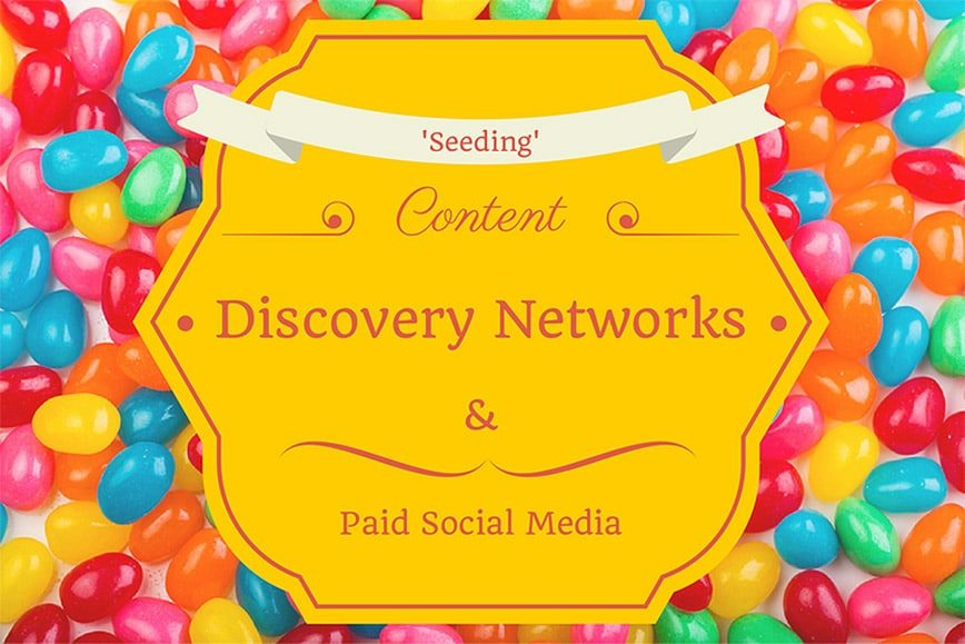 Content Seeding: 10 Content Discovery & Paid Social Platforms [Infographic]