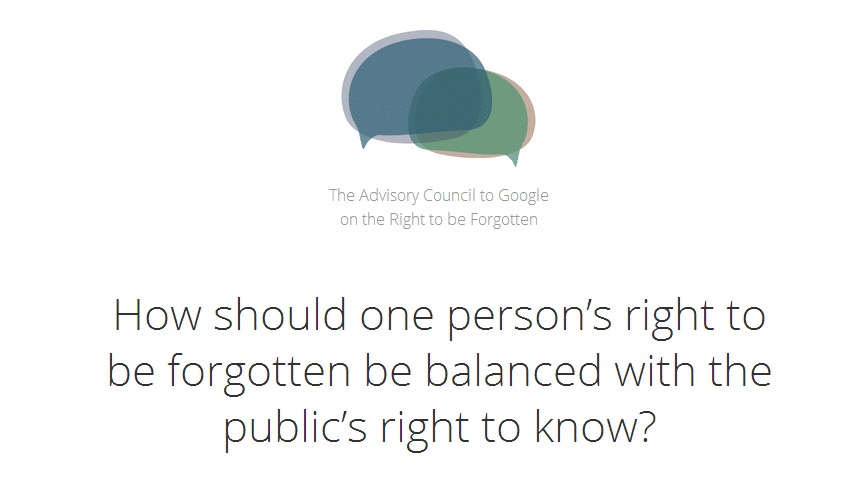 How should one person's right to be forgotten be balanced with the public's right to know?