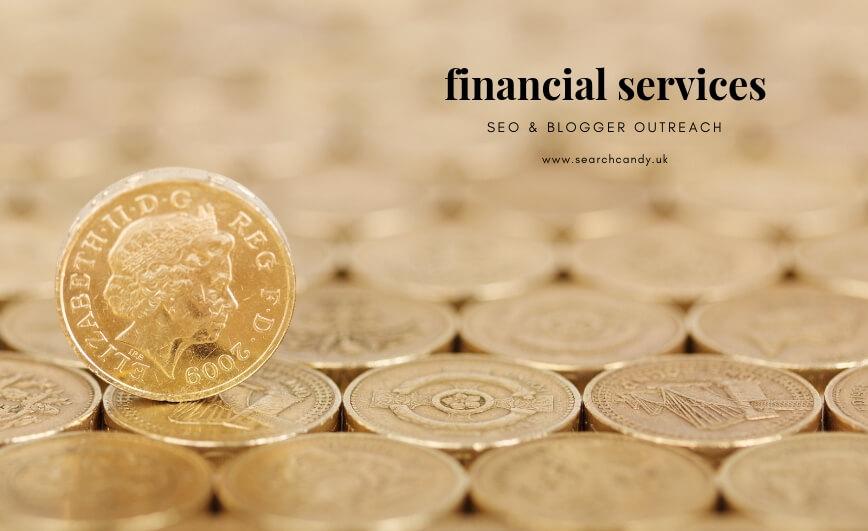 Financial Services SEO / Blogger outreach
